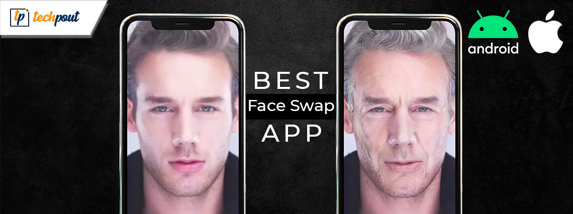 Best Face Swap App for Android and iOS