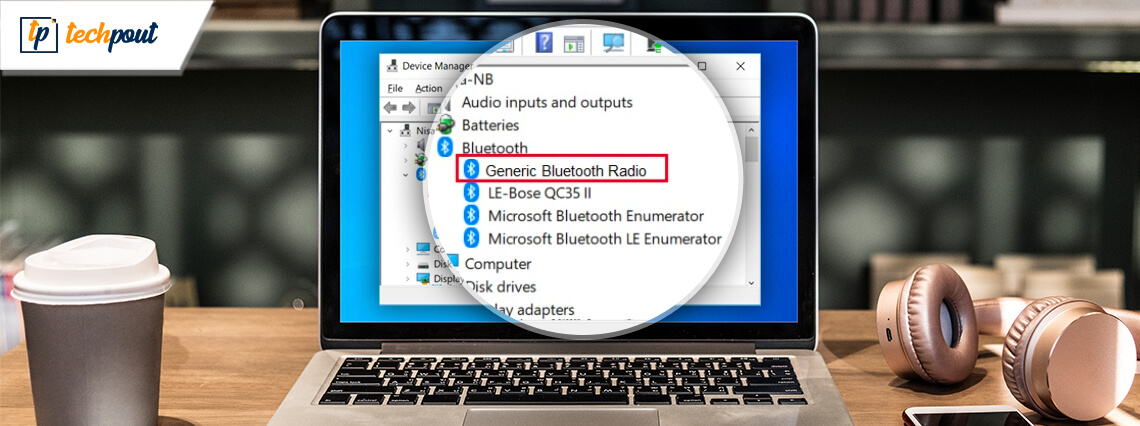 Generic Bluetooth Radio Driver Download, Install & Update For Windows 10