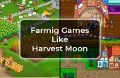 Farmig-Games-Like-Harvest-Moon-for-PC-2021