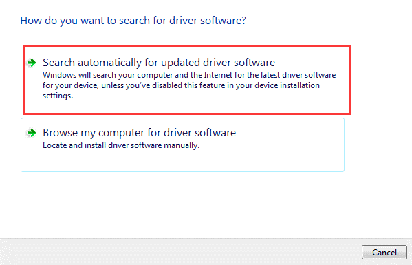 Choose the Search Automatically for Updated Driver Software