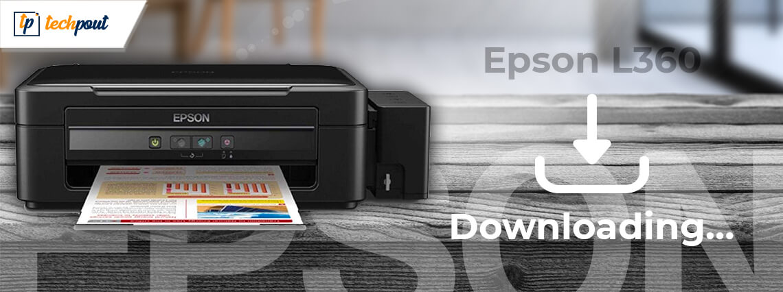 Epson L360 Free Printer Driver Download and Install for Windows