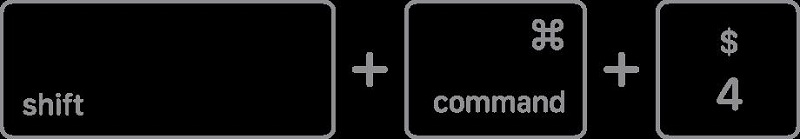 Press and hold 'Shift', 'Command', and '4' keys together.