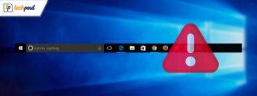 How to Fix Windows 10 Taskbar Not Working