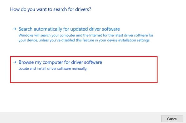 Click on Browse my Computer for Driver Software