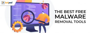 13 Best Free Malware Removal Tools for Windows PC in 2021