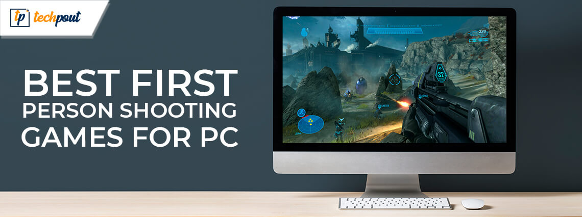 10 Best First Person Shooting Games for PC in 2021