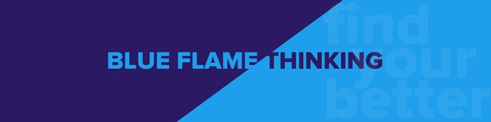 Blue Flame Thinking