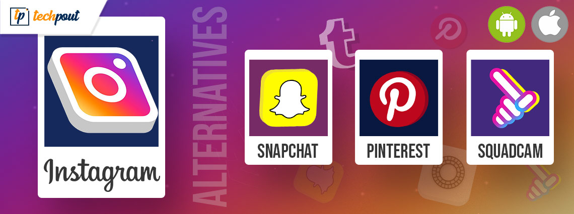Top 10 Best Instagram Alternatives For Android, iPad and iPhone