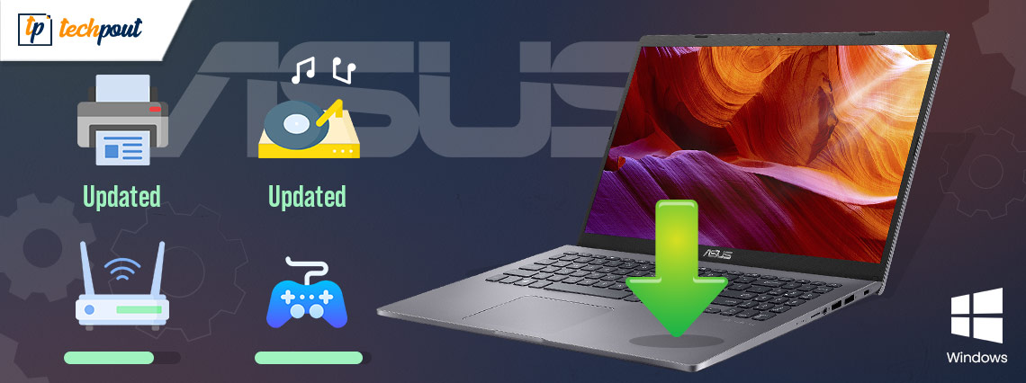 ASUS Drivers Download and Update For Windows 10, 8, 7