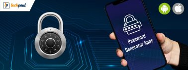 Top 5 Password Generator Apps for Android and iPhone in 2021