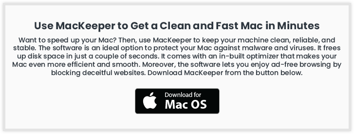 Use MacKeeper to Get a Clean and Fast mac in Minutes