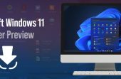 Microsoft Windows 11 Insider Preview released | Updated Features List and How to Download Guide