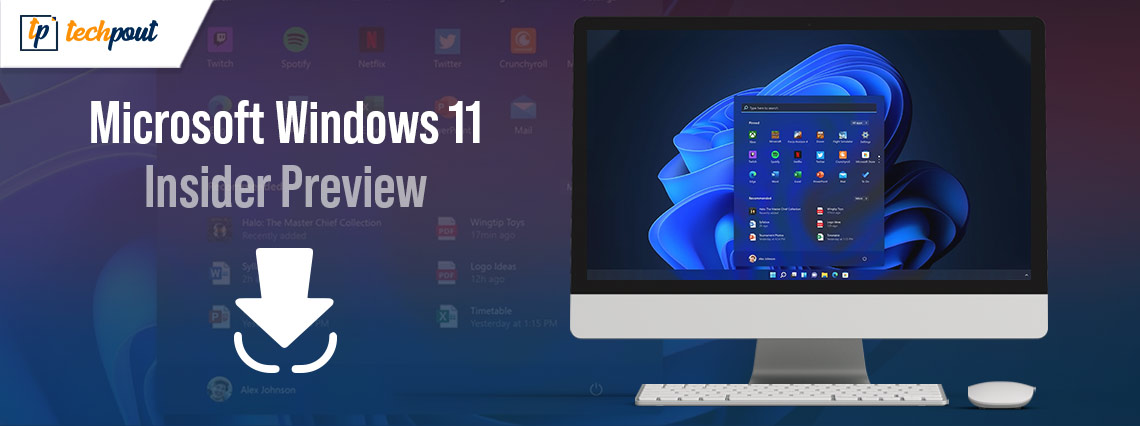 Microsoft Windows 11 Insider Preview released   Updated Features List and How to Download Guide