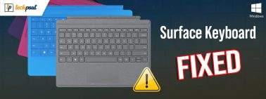 Surface Keyboard Not Working on Windows 10, 8, 7 {FIXED}