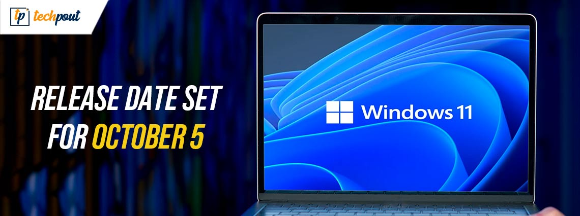 Windows 11 Release Date Set for October 5 - Here's What to Expect