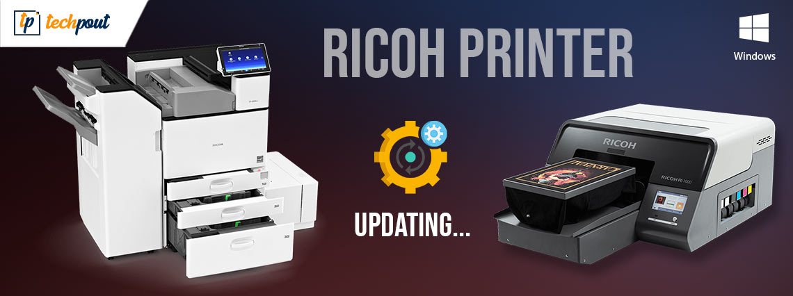Ricoh Printer Drivers Download and Update For Windows 10