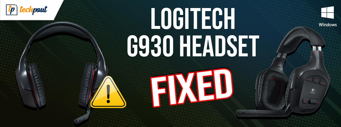 How to Fix Logitech G930 Headset Driver Problems on Windows 10