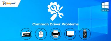 Best Ways to Fix Common Driver Problems on Windows 10, 8, 7