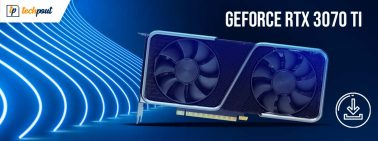 GeForce RTX 3070 Ti Driver Download and Update for Windows PC
