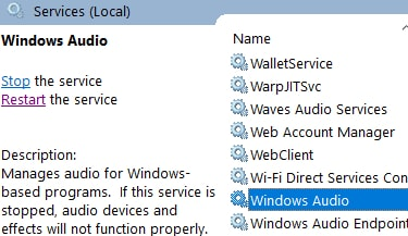 Right click on Windows Audio service and choose properties
