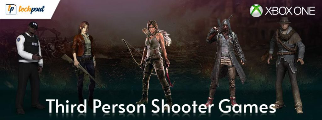 5 Best Third Person Shooter Games for Xbox One You Must Play in 2021